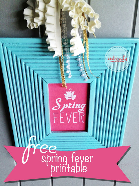 Free Printable!  I love this Spring Fever Printable! It's just what I've been looking for.  entirelyeventfulday.com