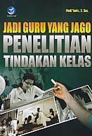 AJIBAYUSTORE  Judul Buku : Jadi Guru Yang Jago Penelitian Tindakan Kelas Pengarang : Medi Yanto, S.Sos.   Penerbit : ANDI