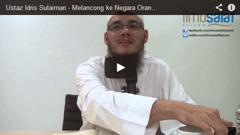Ustaz Idris Sulaiman – Melancong ke Negara Orang Kafir