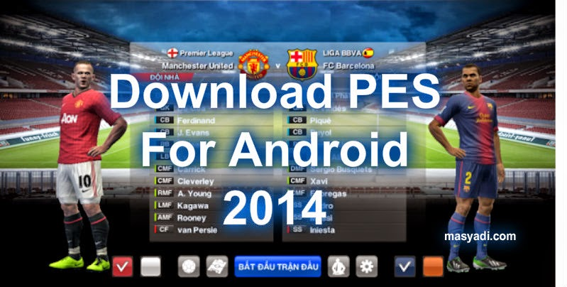 New !!! Download Game Pes Keren 2014 For Android Gratis