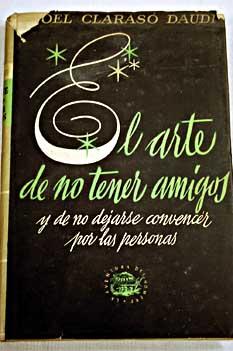 EL ARTE DE NO TENER AMIGOS