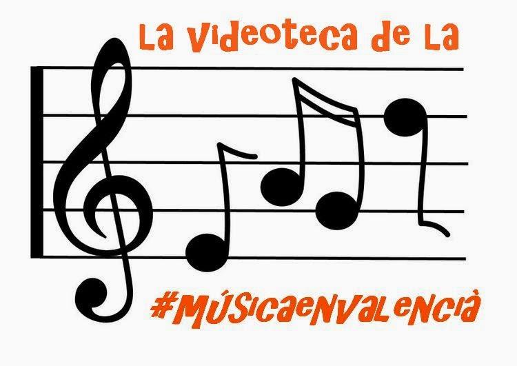 La videoteca de la #músicaenvalencià