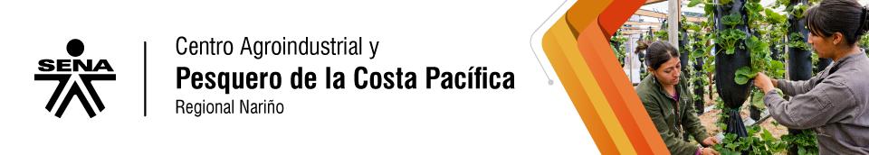 Centro Agroindustrial y Pesquero de la Costa Pacífica SENA-Tumaco