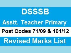 image : DSSSB Revised Marks List-Assistant Teacher Primary ( 71/09&101/12)