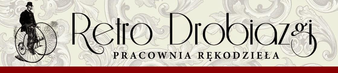 -  Retro Drobiazgi -  Pracownia Rękodzieła - decoupage i scrapbooking