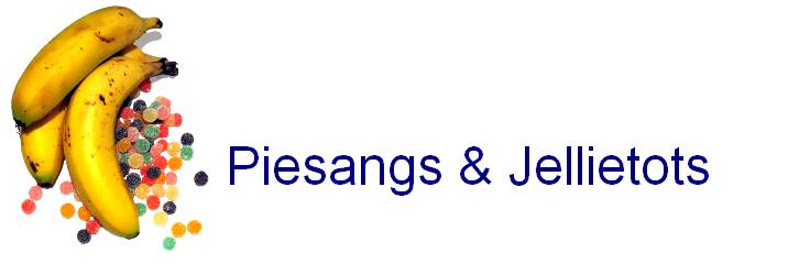 Piesangs & Jellietots