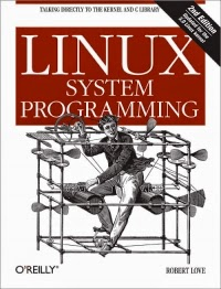 Linux System Programming, 2nd Edition