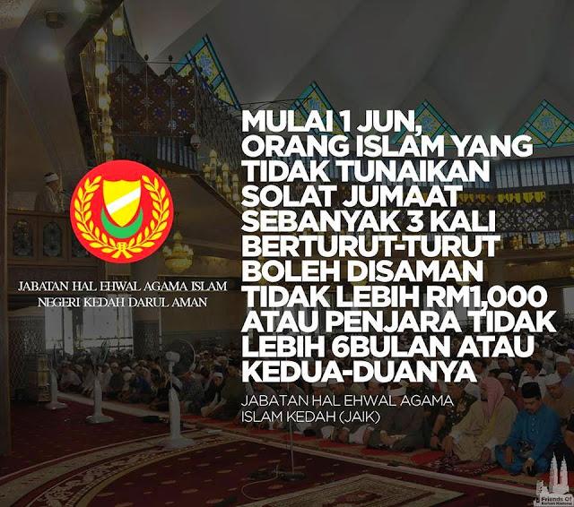Denda dan penjara jika tidak menunaikan Solat Jumaat di Kedah