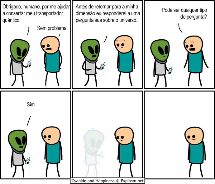 Que pergunta você faria a um alienígena se tivesse a oportunidade?