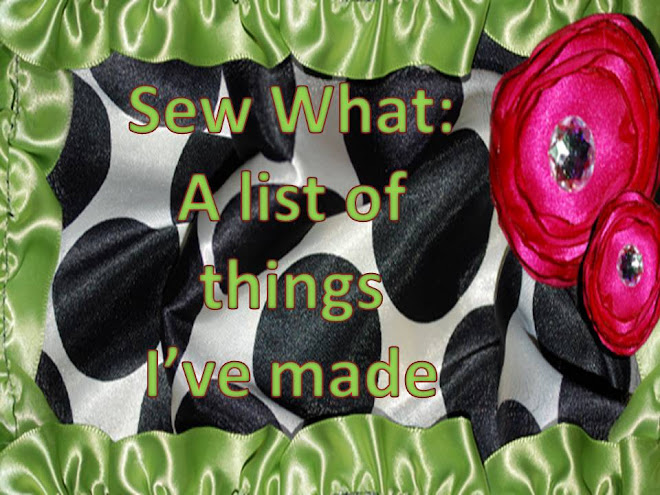 Sew What: A list of things I've made