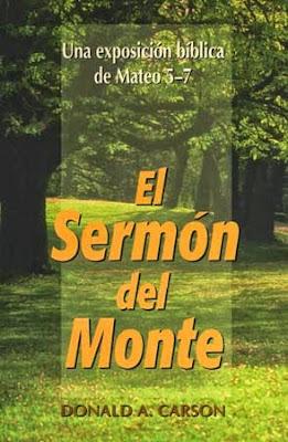 Donald A. Carson-El Sermón  Del Monte-