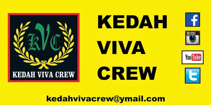#KEDAHVIVACREW