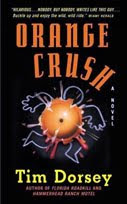 Orange Crush by Tim Dorsey