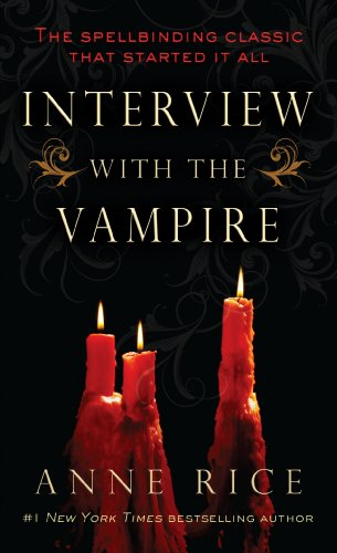 Book Review  Interview with a Vampire by Anne RiceInterview With A Vampire Book Cover