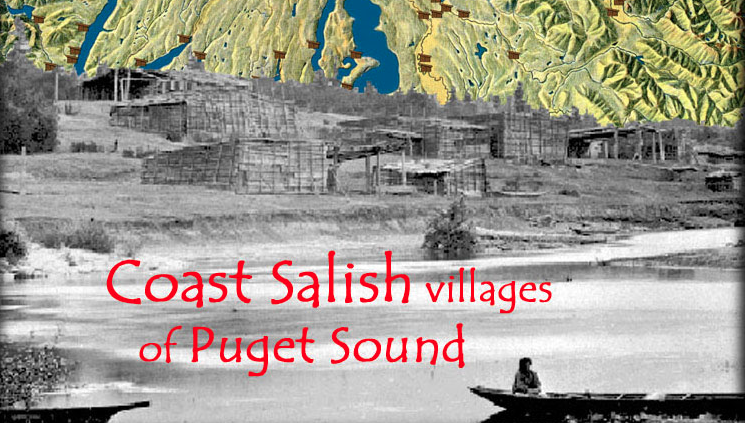Coast Salish Villages of Puget Sound