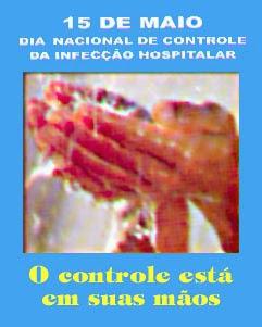 Dia Nacional do Controle da Infecção Hospitalar