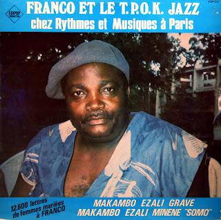 Franco et le T.P.O.K. Jazz -Chez Rythmes et Musiques ? Paris,Edipop 1984