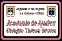 ACADEMIA DE AJEDREZ COLEGIO TERESA BROWN, LA CALERA