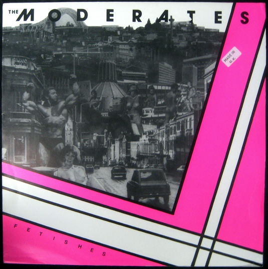 The Moderates - Fetishes (1980)