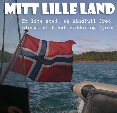 Mitt lille land Et lite sted, en håndfull fred slengt ut blant vidder og fjord