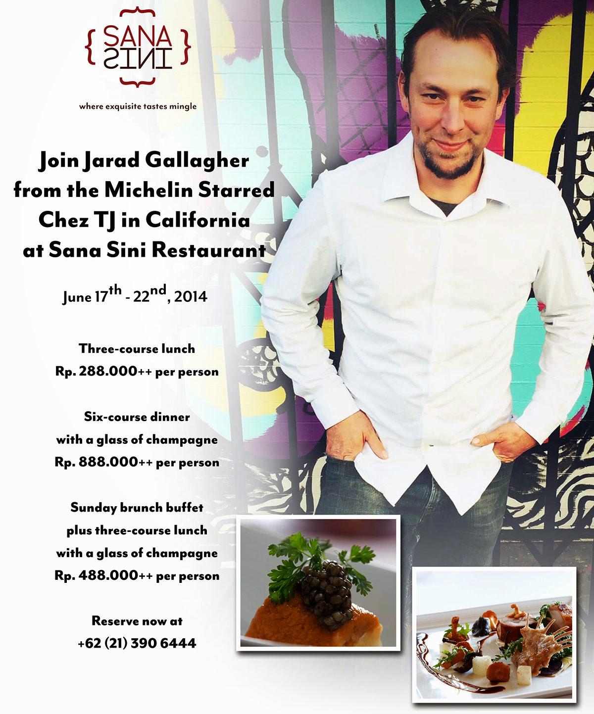 Michelin Star Chef Jarad Gallagher at Sana Sini Restaurant