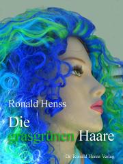 eBook: Die grasgrünen Haare. Ronald Henss