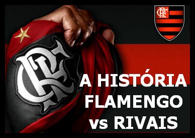 Flamengo vs Rivais