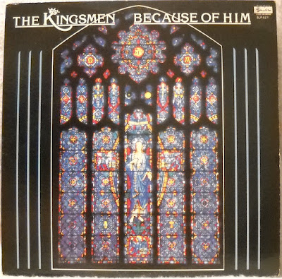 The Kingsmen Quartet-Because Of Him-