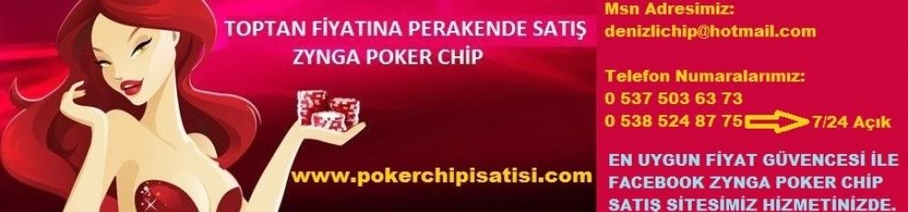 Denizlichip, facebook zynga poker chip satışı, facebook poker chip satışı