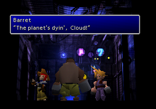 Final Fantasy VII Barret The planet's dyin' Cloud!