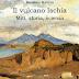 Massimo Mattera, Il Vulcano Ischia. Miti, Storia, Scienza, Imagaenaria 2013, pp.208, Euro 11,00
