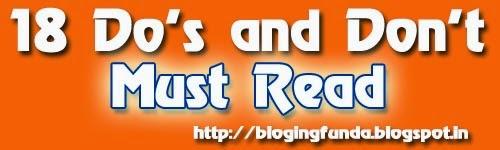 18 Do's and Don'ts by BlogingFunda