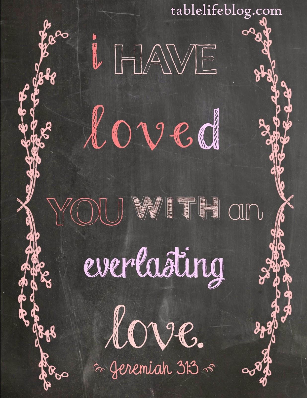 free valentines scripture print chalkboard jeremiah 31:3