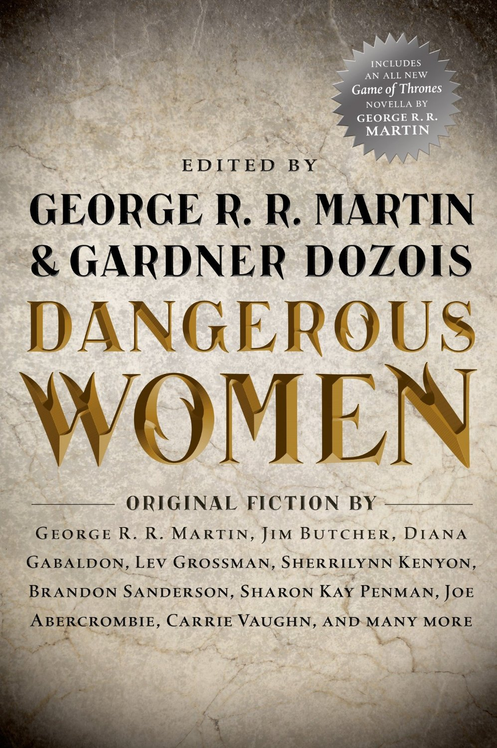Cover Unveiled For Dangerous Women Edited By George Rr Martin & Gardiner  Dozois
