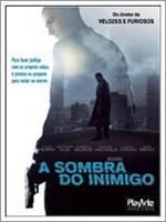 Download A Sombra do Inimigo RMVB Dublado + AVI Dual Áudio DVDRip + Torrent Baixar Grátis