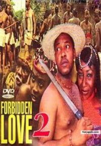 Forbidden love 2 - Nigerian