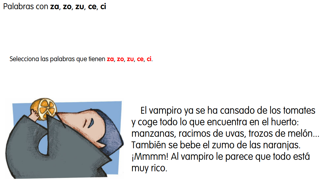 http://www.primerodecarlos.com/SEGUNDO_PRIMARIA/febrero/tema4/actividades/lengua/z_c_6.swf