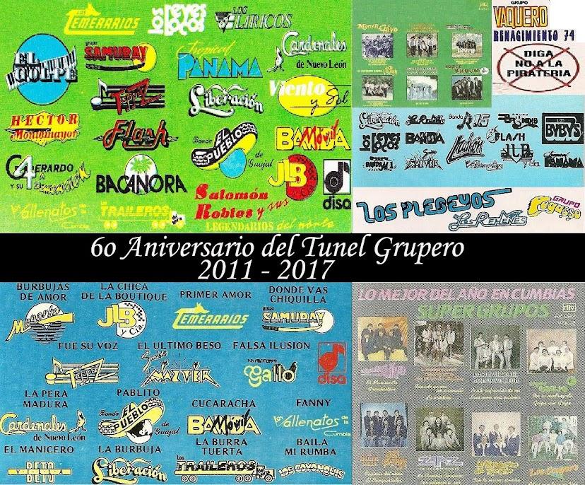 6o Aniversario Del Tunel Grupero