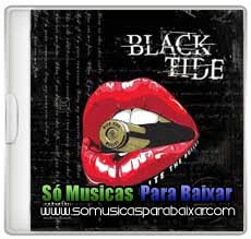 musicas+para+baixar CD Black Tide – Bite the Bullet (2013)