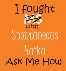 Donate $5 or more to MS research and receive a personalized haiku!