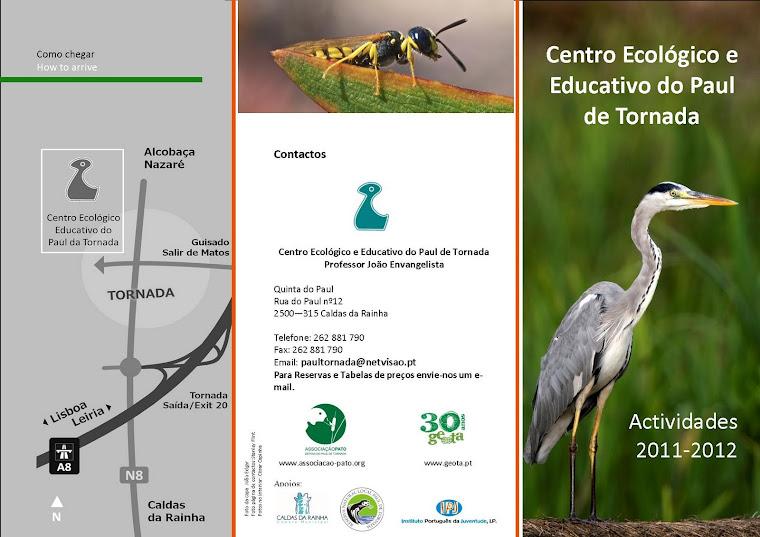 Centro Ecológico Educativo do Paul de Tornada - Prof. João Evangelista