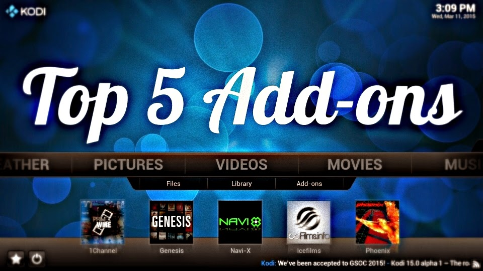 http://tutorialxware.blogspot.ca/2015/03/top-5-kodi-video-add-ons-in-2015.html