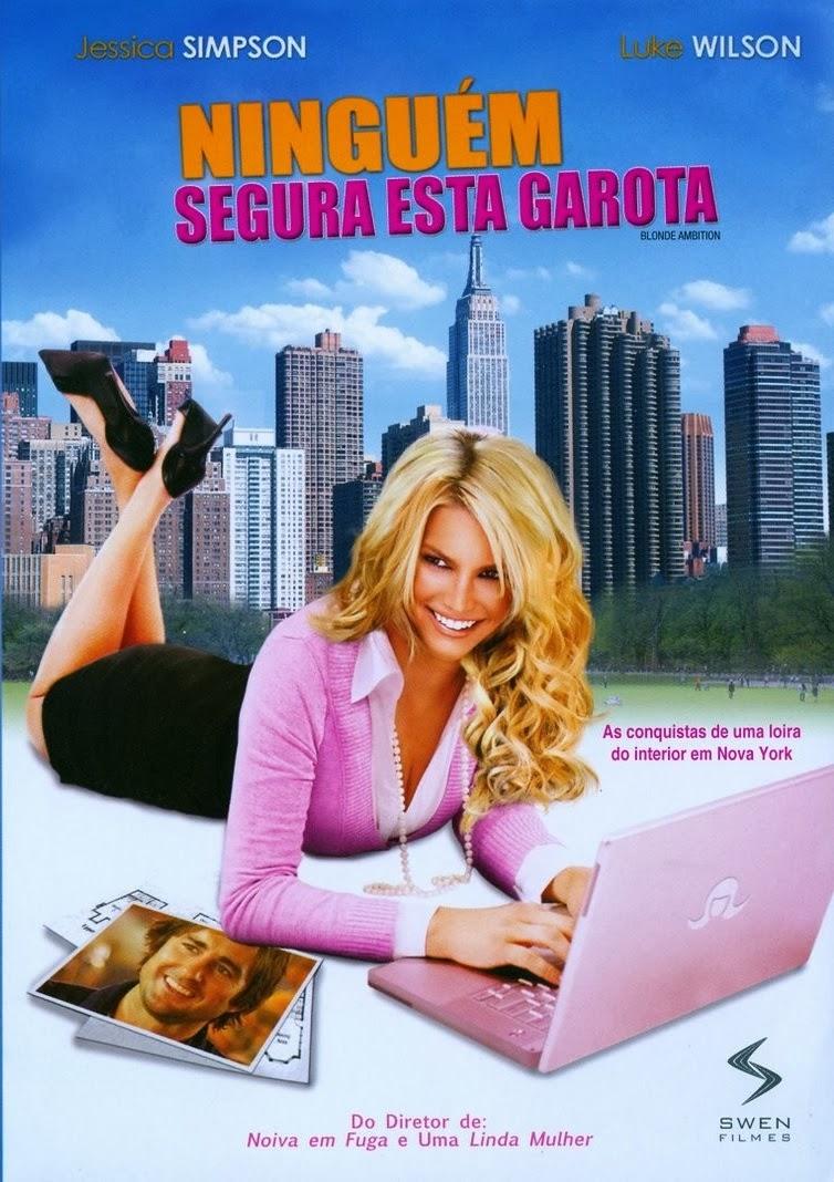Ninguém Segura Esta Garota – Dublado (2007)