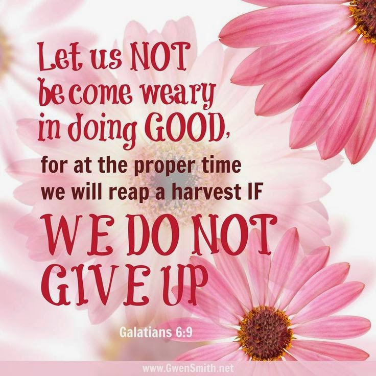 Let Us Not Become Weary in doing good