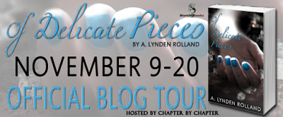 http://www.chapter-by-chapter.com/official-blog-tour-schedule-of-delicate-pieces-by-a-lynden-rolland-presented-by-month9books/
