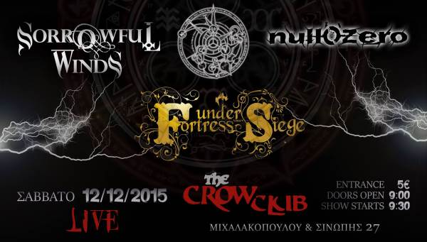 SORROWFUL WINDS, FORTRESS UNDER SIEGE, NULL' O' ZERO: Σάββατο 12 Δεκεμβρίου @ The Crow Club