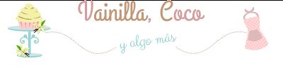 Vainilla, Coco y algo más