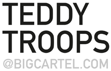 Teddy Troops @ Bigcartel