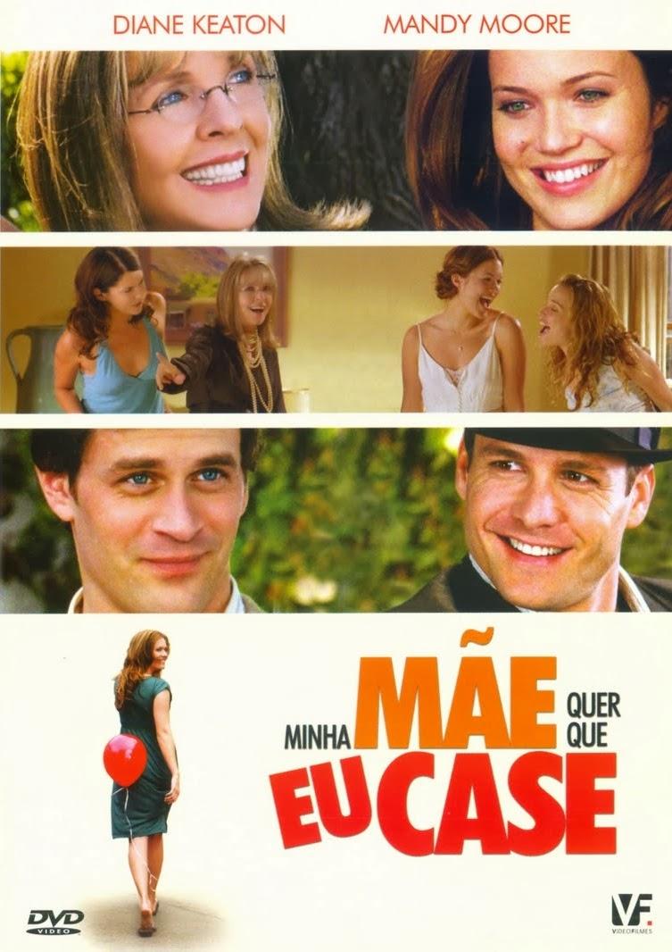 Minha Mãe Quer que Eu Case – Dublado (2007)