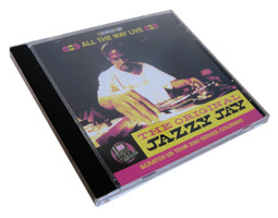 The Original Jazzy Jay – All The Way Live (2003, 192, CD)